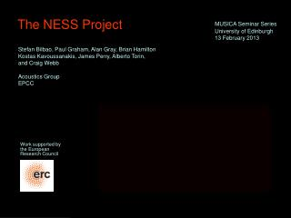 The NESS Project