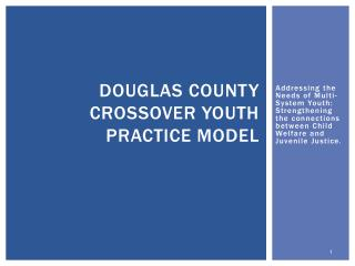 Douglas County Crossover Youth Practice Model