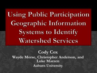 Using Public Participation Geographic Information Systems to Identify Watershed Services