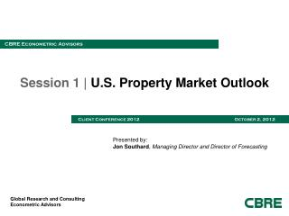 Session 1 |  U.S. Property Market Outlook