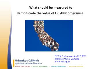 What should be measured to  demonstrate the  value  of UC ANR programs?