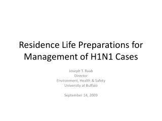 Residence Life Preparations for Management of H1N1 Cases