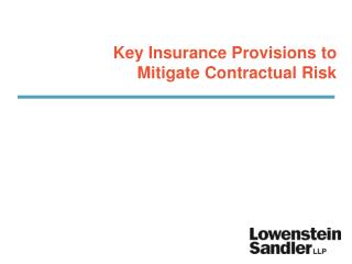 Key Insurance Provisions to Mitigate Contractual Risk