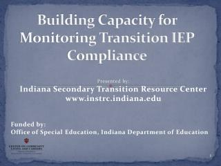 Building Capacity for Monitoring Transition IEP Compliance