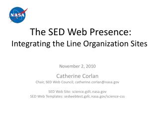 The SED Web Presence:  Integrating the Line Organization Sites