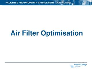 FACILITIES AND PROPERTY  MANAGEMENT – AIR FILTERS