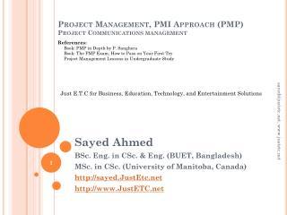 Project Management, PMI Approach (PMP) Project Communications management