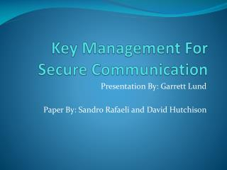 Key Management For Secure Communication