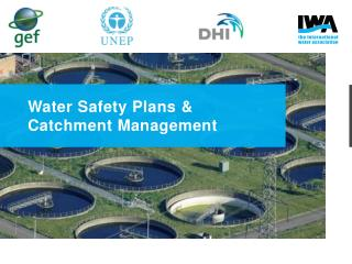 Water Safety Plans & Catchment Management
