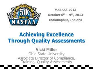 Achieving Excellence Through Quality Assessments