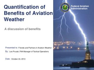 Quantification of Benefits of Aviation Weather