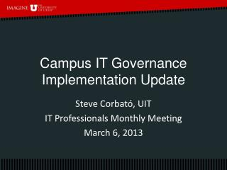 Campus IT Governance Implementation Update