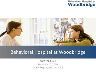 Behavioral Hospital at Woodbridge