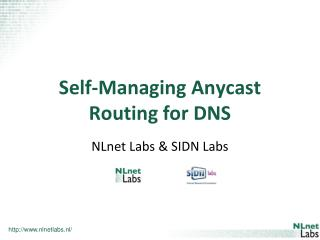 Self-Managing  Anycast  Routing for DNS