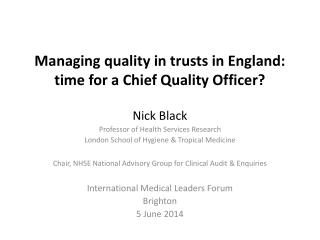 Managing  quality in  trusts in England:   time for a Chief Quality Officer?