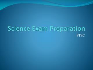 Science Exam Preparation