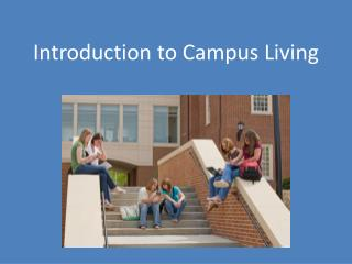 Introduction to Campus Living
