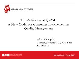 The Activation of Q-PAC A New Model for Consumer Involvement in Quality Management