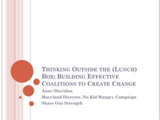 Thinking Outside the (Lunch) Box: Building Effective Coalitions to Create Change