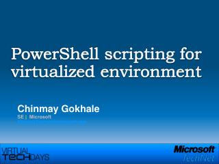 PowerShell scripting for virtualized environment