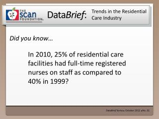Trends in the Residential Care Industry