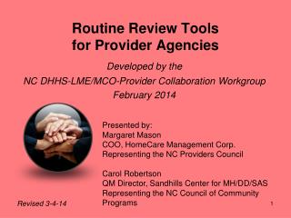 Routine Review Tools  for Provider Agencies