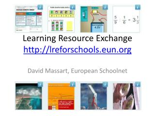 Learning Resource Exchange http://lreforschools.eun.org