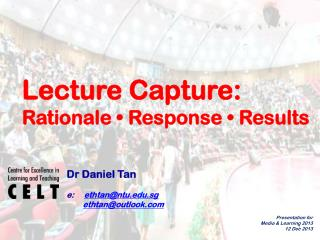 Lecture  Capture:  Rationale •  Response  •  Results