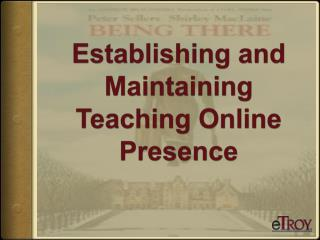 Establishing and Maintaining Teaching Online Presence