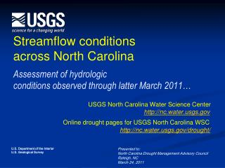 Presented to:  North Carolina Drought Management Advisory Council Raleigh, NC March 24, 2011