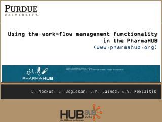 Using the work-flow management functionality in the  PharmaHUB ( www.pharmahub.org )