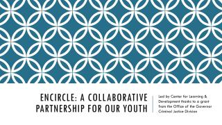 ENCIRCLE: A Collaborative Partnership for our youth