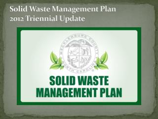 Solid Waste Management Plan 2012  Triennial Update