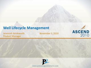 Well Lifecycle Management