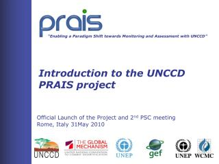 """Enabling a Paradigm Shift towards Monitoring and Assessment with UNCCD"""