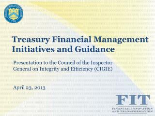 Treasury Financial Management Initiatives and Guidance