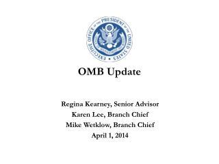 OMB Update