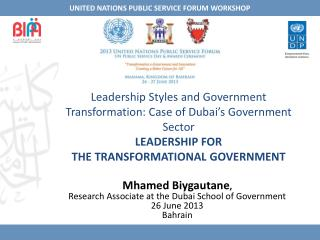 Mhamed Biygautane ,  Research Associate at the Dubai School of Government 26  June 2013 Bahrain