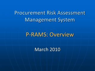 Procurement Risk Assessment Management System P-RAMS: Overview