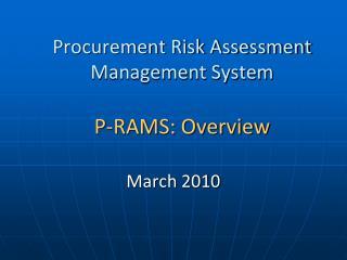 Procurement Risk Assessment Management System P-RAMS: Overview