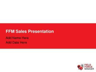 FFM Sales Presentation