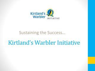Kirtland's Warbler Initiative