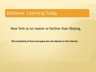 New York is no nearer or farther than Beijing,