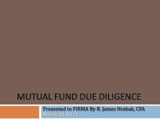 Mutual Fund Due Diligence
