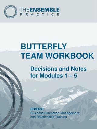 BUTTERFLY TEAM WORKBOOK