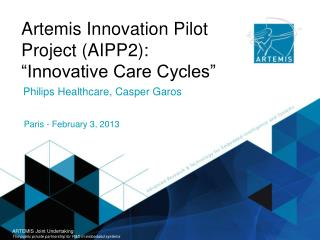"Artemis Innovation Pilot Project (AIPP2): ""Innovative Care Cycles"""