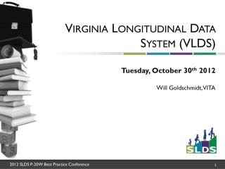 Virginia Longitudinal Data System (VLDS)