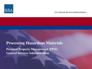 Processing Hazardous Materials