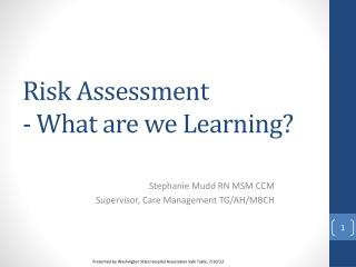 Risk Assessment - What are we Learning?