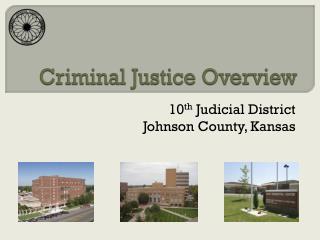 Criminal Justice Overview